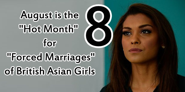 """Summer Is Hot Season for """"Forced Marriages"""" of British Pakistani Girls"""